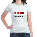 Hillary - Bitch is the new bl Jr. Ringer T-Shirt