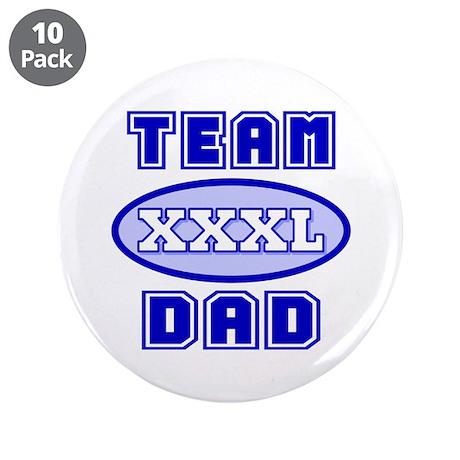 """Team Dad 3.5"""" Button (10 pack)"""