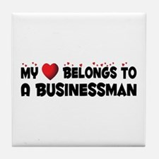 Belongs To A Businessman Tile Coaster