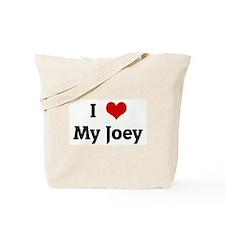 I Love My Joey Tote Bag