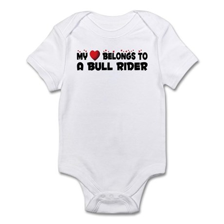 Belongs To A Bull Rider Infant Bodysuit