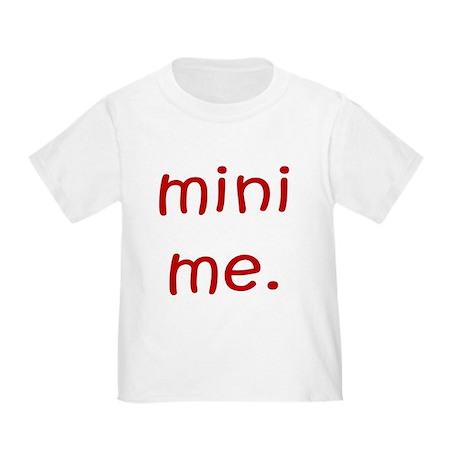 MINI ME Toddler T-Shirt