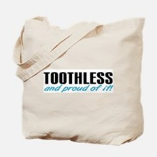 Toothless & proud Tote Bag