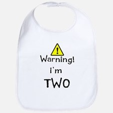 WARNING I'M TWO Bib