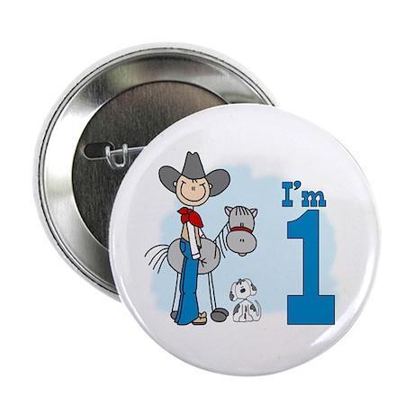 """Stick Cowboy First Birthday 2.25"""" Button"""