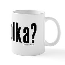 got polka? Mug