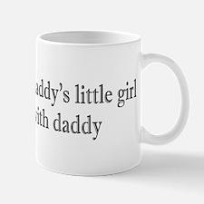 Mess w/daddy's little girl Mug