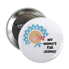 """My Mama's for Obama 2.25"""" Button"""