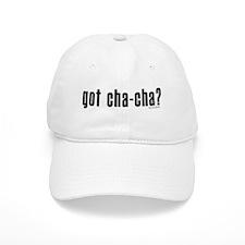 got cha-cha? Baseball Cap