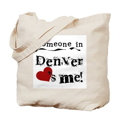 Denver Loves Me Tote Bag