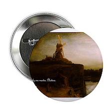 Rembrandt van Rijn: The Mill Button