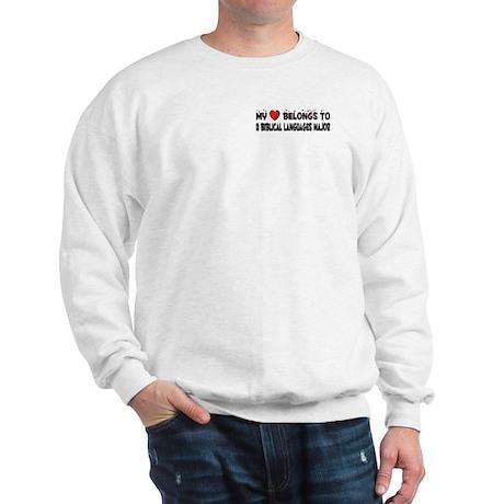 Belongs To A Biblical Languages Major Sweatshirt