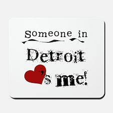 Detroit Loves Me Mousepad