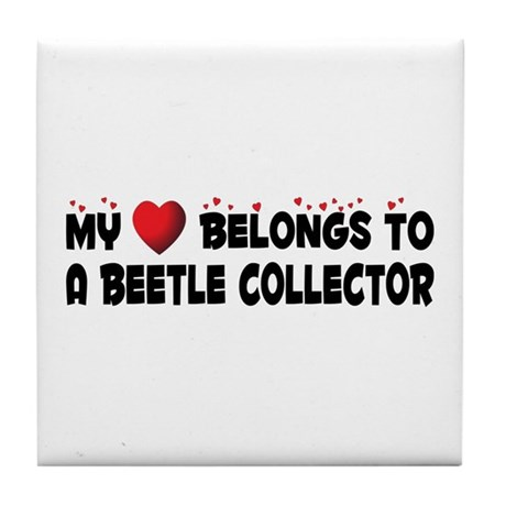 Belongs To A Beetle Collector Tile Coaster