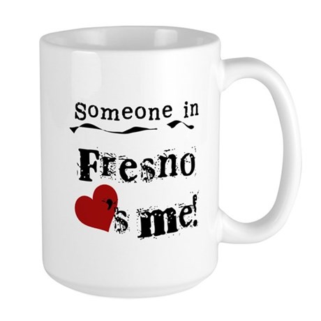 Fresno Loves Me Large Mug