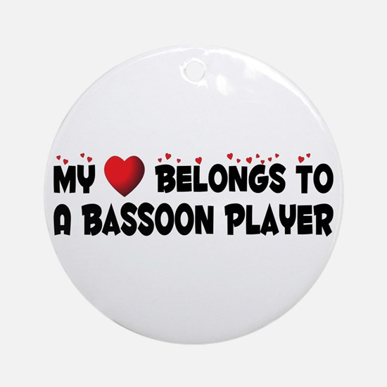 Belongs To A Bassoon Player Ornament (Round)