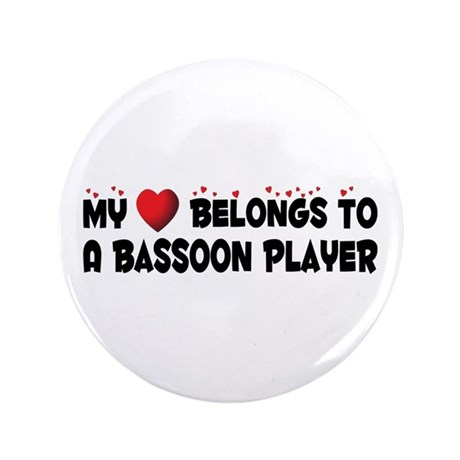 "Belongs To A Bassoon Player 3.5"" Button (100"