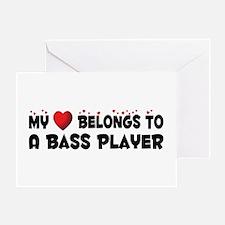 Belongs To A Bass Player Greeting Card