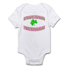 part irish all trouble. pink Infant Bodysuit