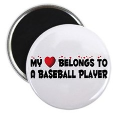 Belongs To A Baseball Player Magnet