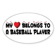 Belongs To A Baseball Player Oval Decal