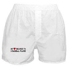 Belongs To A Baseball Player Boxer Shorts