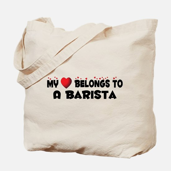 Belongs To A Barista Tote Bag