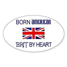 Born American, British by Hea Oval Decal