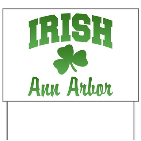 Ann Arbor Irish Yard Sign