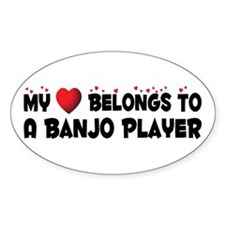 Belongs To A Banjo Player Oval Decal