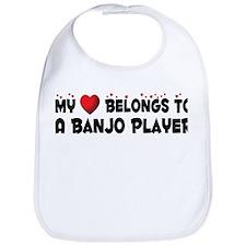 Belongs To A Banjo Player Bib