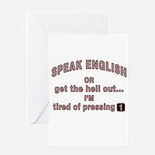 Speak English or... Greeting Card