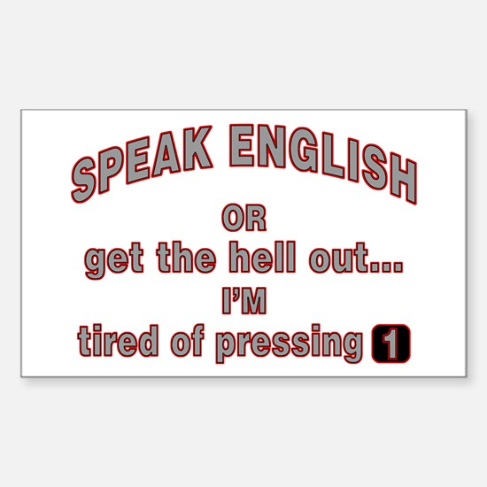 Speak English or... Rectangle Decal