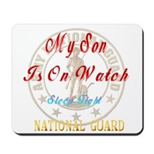 National Guards_My Son Mousepad