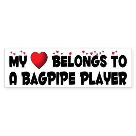 Belongs To A Bagpipe Player Bumper Sticker