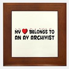 Belongs To An AV Archivist Framed Tile