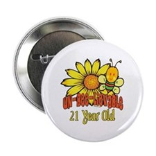 "Un-Bee-Lievable 21st 2.25"" Button"