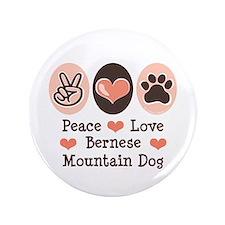 "Peace Love Bernese Mountain Dog 3.5"" Button"