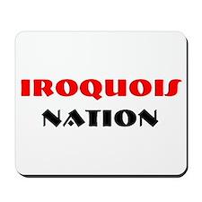 IROQUOIS NATION Mousepad