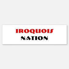 IROQUOIS NATION Bumper Bumper Bumper Sticker