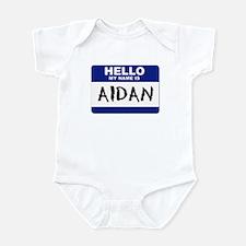 Hello My Name Is Aidan - Infant Creeper
