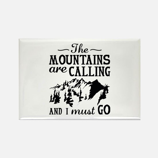 The Mountains Are Calling Rectangle Magnet