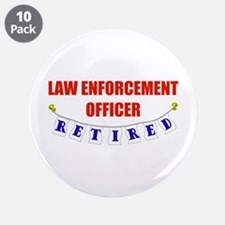 "Retired Law Enforcement Officer 3.5"" Button (10 pa"