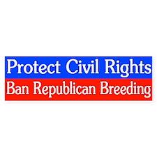 Ban Republican Breeding Bumper Bumper Sticker