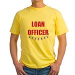 Retired Loan Officer Yellow T-Shirt