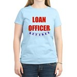 Retired Loan Officer Women's Light T-Shirt