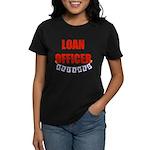 Retired Loan Officer Women's Dark T-Shirt
