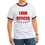 Retired Loan Officer Ringer T