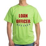 Retired Loan Officer Green T-Shirt
