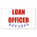 Retired Loan Officer Rectangle Sticker